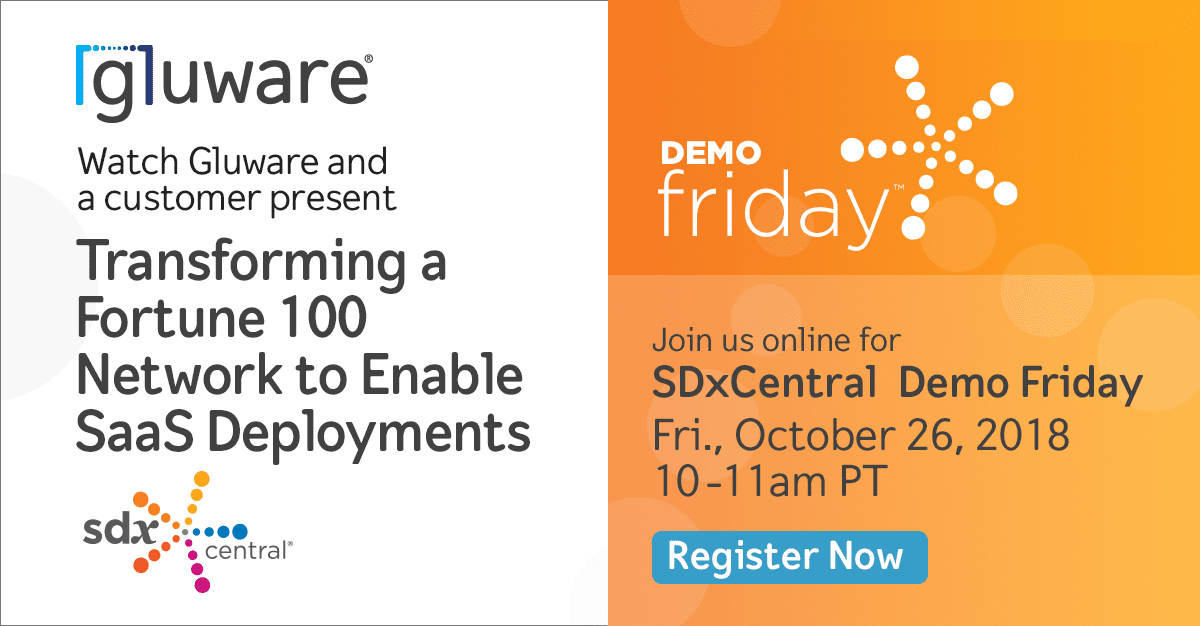 Gluware SDx Central Demo Friday Webinar