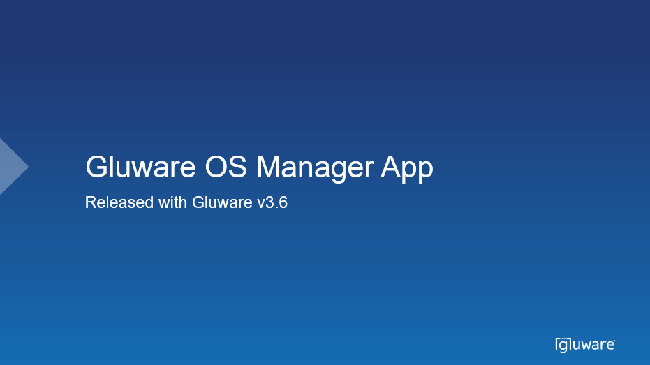 Videos - Gluware OS Manager