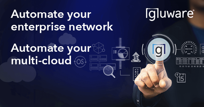 Gluware Introduces DevOps for NetOps with Gluware Lab at ONUG Spring 2021 - Multi cloud Ad